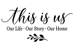 PAINTskins - THIS IS US - Our Life. Our Story . Our Home   SIZE 11