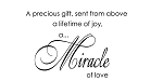 A PRECIOUS GIFT SENT FROM ABOVE A LIFETIME OF JOY A MIRACLE OF LOVE 11