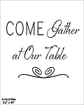Come gather at our table