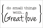 Do small things with GREAT LOVE-11.25