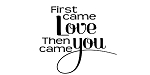 FIRST CAME LOVE THEN CAME YOU - 11