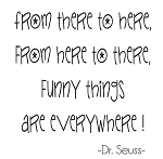 FROM HERE TO THERE - DR. SEUSS 3.75 X 50