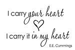 I CARRY YOUR HEART. I CARRY IT IN MY HEART - 11