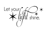 LET YOUR LIGHT SHINE - 17
