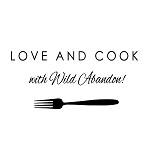 LOVE AND COOK WITH WILD ABANDON! - 3.75
