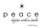 PEACE BEGINS WITH A SMILE - 3.75