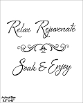Relax Rejuvenate Soak & Enjoy!