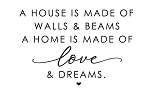A HOUSE IS MADE OF   - SIZE- 11.25