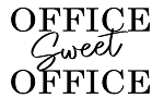 OFFICE SWEET OFFICE  - SIZE- 11.25