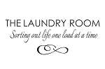 THE LAUNDRY ROOM...SORTING OUT LIFE ONE LOAD AT A TIME