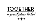 Together, a great place to be! -NEW