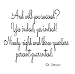 AND WILL YOU SUCCEED - DR. SEUSS 3.5 X 45