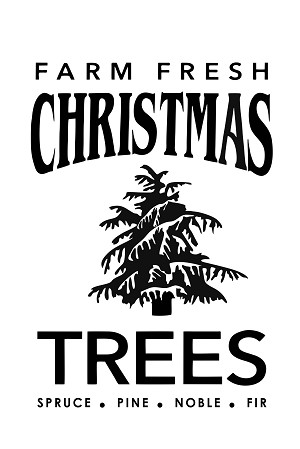 "Christmas Tree Farm Sign 11"" x 17"""