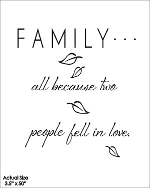 Family...all because two people fell in love