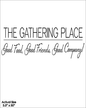 The Gathering Place...Good Food Good Friends Good Company